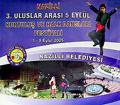 3rd Traditional International Festival, Nazilli - Turkey